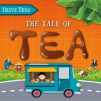 The Tale of Tea - Drive Thru (Hardback)