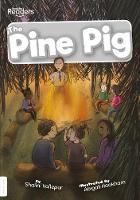 The Pine Pig - BookLife Readers (Paperback)