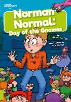 Norman Normal: Day of the Gnomes - BookLife Readers (Paperback)