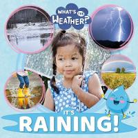 It's Raining! - What's the Weather? (Hardback)