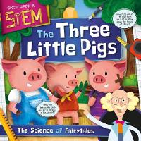 The Three Little Pigs - Once Upon a STEM (Hardback)