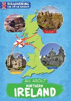 All About Northern Ireland - Discovering the United Kingdom (Paperback)