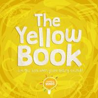 The Yellow Book: Use this book when you're feeling excited! - Colourful Minds (Hardback)