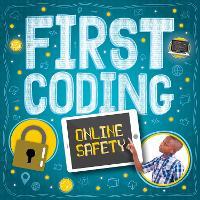 Online Safety - First Coding (Hardback)