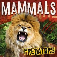 Mammals - Predators (Hardback)