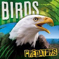 Birds - Predators (Hardback)