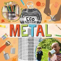 Metal - Eco Activities (Hardback)