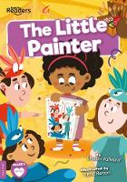 The Little Painter - BookLife Readers (Paperback)