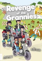 Revenge of the Grannies - BookLife Readers (Paperback)
