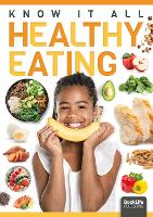 Healthy Eating - Know It All (Hardback)
