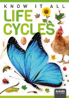 Life Cycles - Know It All (Hardback)