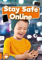 Stay Safe Online - BookLife Non-Fiction Readers (Paperback)