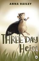 The Three Day Heist (Paperback)