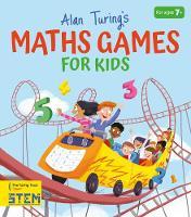 Alan Turing's Maths Games for Kids (Paperback)