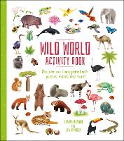 Wild World Activity Book: Discover our Living Planet with Puzzles, Mazes, and more! - Activity Atlas (Paperback)