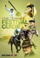 Racing Post Guide to Cheltenham 2021 (Paperback)