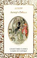 Aesop's Fables - Flame Tree Collectable Classics (Hardback)