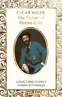 The Picture of Dorian Gray - Flame Tree Collectable Classics (Hardback)