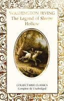 The Legend of Sleepy Hollow - Flame Tree Collectable Classics (Hardback)