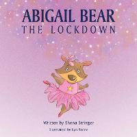 Abigail Bear - The Lockdown