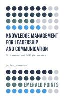 Knowledge Management for Leadership and Communication: AI, Innovation and the Digital Economy - Emerald Points (Paperback)