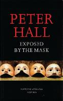 Exposed by the Mask Form and Language in Drama (Paperback)