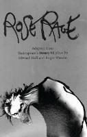 Rose Rage (Adapted from Shakespeare (TM)s Henry Vi Plays) (Paperback)