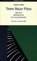 Three Major Plays: When We Dead Awaken, Rosmersholm, Peer Gynt (Paperback)