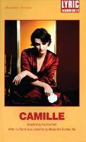 Camille: After La Dame aux Camelias by Alexandre Dumas fils - Oberon Modern Plays (Paperback)