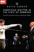 Something Written in the State of Denmark: An actor (TM)s year with the Royal Shakespeare Company (Paperback)