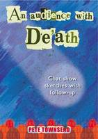 An Audience with Death: Chat Show Sketches with Follow-up (Paperback)