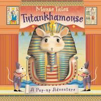 Mouse Tales: Tutankhamouse (Hardback)