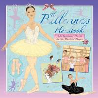 The Ballerina's Handbook (Hardback)