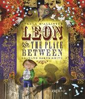 Leon and the Place Between (Paperback)