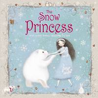 The Snow Princess (Hardback)