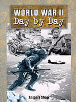 World War II: Day by Day (Paperback)