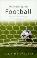 McIlvanney On Football (Paperback)
