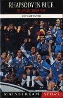 Rhapsody in Blue - The Chelsea Dream (Paperback)