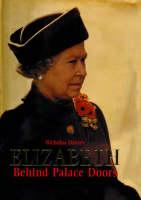 Elizabeth: Behind Palace Doors (Hardback)