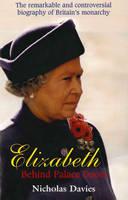 Elizabeth: Behind Palace Doors (Paperback)