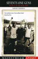 Seventy-One Guns: The Year of the First Arsenal Double (Paperback)