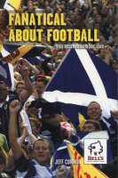 Fanatical About Football (Paperback)
