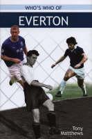 Who's Who Of Everton (Hardback)