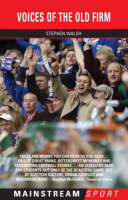 Voices Of The Old Firm (Paperback)