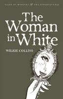 The Woman in White - Tales of Mystery & The Supernatural (Paperback)