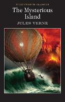 The Mysterious Island - Wordsworth Classics (Paperback)