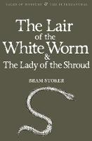 The Lair of the White Worm & The Lady of the Shroud - Tales of Mystery & The Supernatural (Paperback)