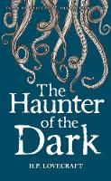 The Haunter of the Dark: Collected Short Stories Volume Three - Tales of Mystery & The Supernatural Volume 3 (Paperback)