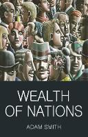 Wealth of Nations - Wordsworth Classics of World Literature (Paperback)