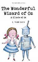 The Wonderful Wizard of Oz & Glinda of Oz - Wordsworth Children's Classics (Paperback)